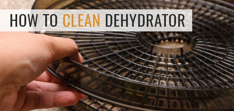 how to clean dehydrator