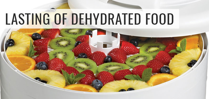 lasting of dehydrated food