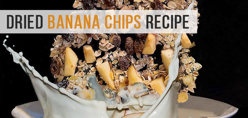 Dried Banana Chips Recipe